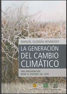 La generación del cambio climático. Una aproximación desde el enfoque del caos