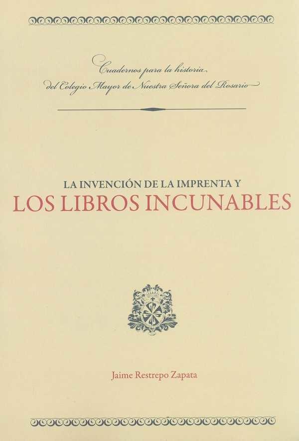 La invención de la imprenta y los libros incunables