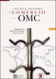 La nueva agenda del comercio en la OMC