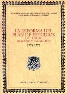 La reforma del plan de estudios del Fiscal Moreno y Escandón. (1774-1779)