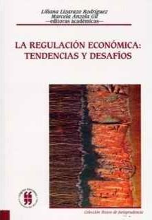 La regulación económica: Tendencias y desafíos