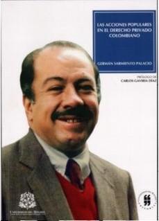 Las acciones populares en el derecho privado colombiano