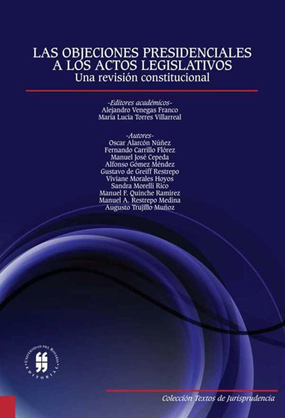 Las objeciones presidenciales a los actos legislativos.