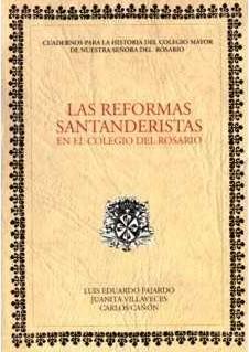 Las Reformas Santanderistas en el Colegio del Rosario
