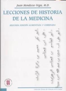 Lecciones de historia de la medicina (Segunda edición, aumentada y corregida)
