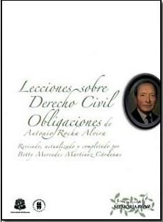 Lecciones sobre Derecho Civil Obligaciones de Antonio Rocha Alvira