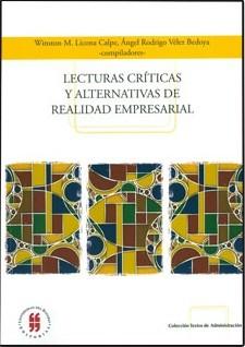 Lecturas críticas y alternativas de realidad empresarial