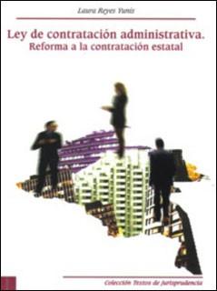 Ley de contratación administrativa. Reforma a la contratación estatal