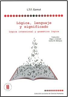 Lógica, lenguaje y significado. Lógica intensional y gramática lógica