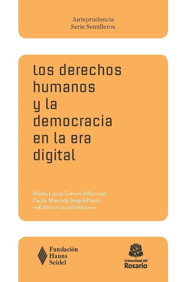 Los derechos humanos y la democracia en la era digital