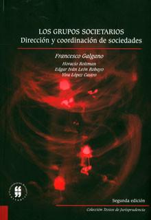 Los grupos societarios. Dirección y coordinación de sociedades