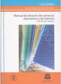 Manual de derecho de comercio electrónico y de Internet