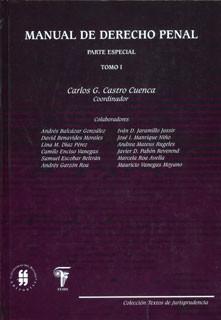 Manual de derecho penal. Tomo I. Parte especial. Segunda Edición