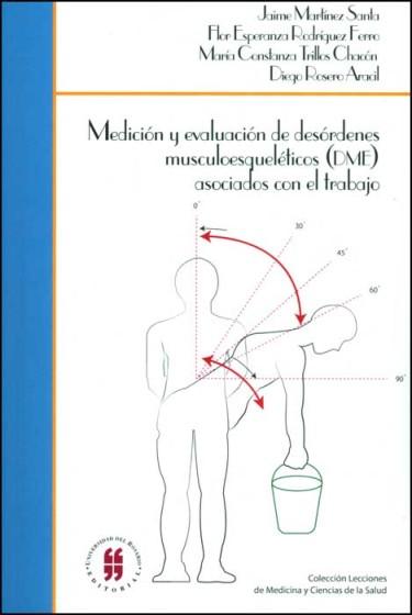 Medición y evaluación de desórdenes musculoesqueléticos (DME) asociados con el trabajo