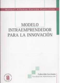 Modelo intraemprendedor para la innovación