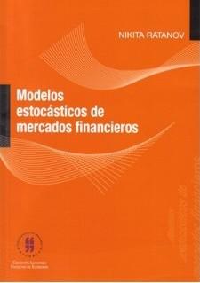 Modelos estocásticos de mercados financieros