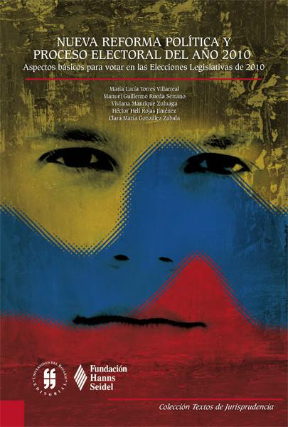 Nueva reforma política y proceso electoral del año 2010