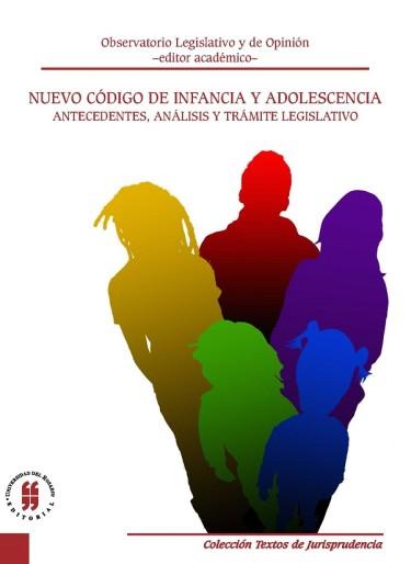 Nuevo Código de Infancia y Adolescencia: Antecedentes, análisis y trámite legislativo