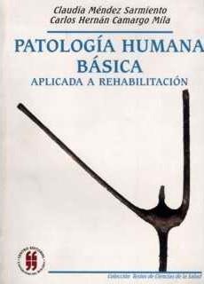 Patología humana básica aplicada a rehabilitación