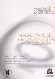 Perspectivas del derecho ambiental en Colombia
