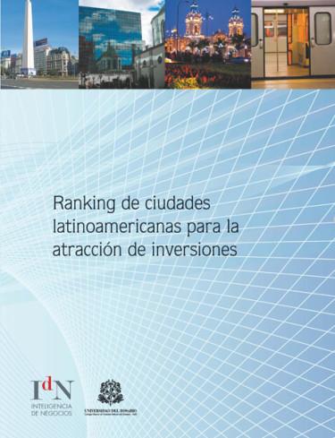 Ranking de ciudades latinoamericanas para la atracción de inversiones INAI 2010