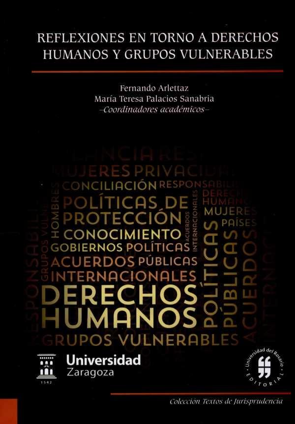 Reflexiones en torno a derechos humanos y grupos vulnerables