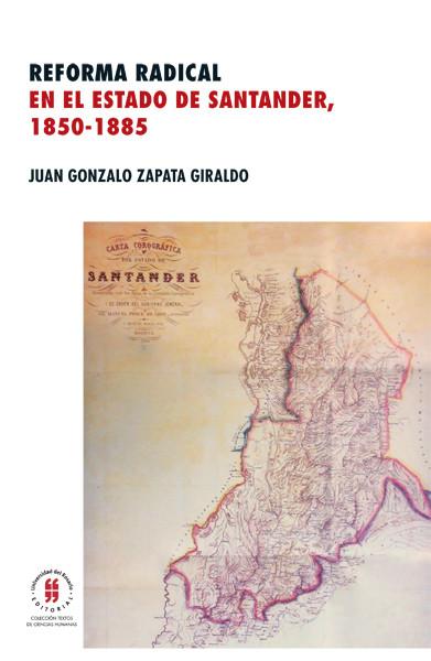 Reforma radical en el estado de Santander, (1850-1855)