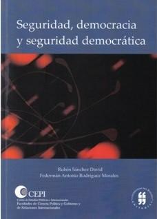 Seguridad, democracia y seguridad democrática