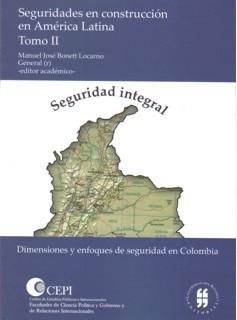 Seguridades en construcción en América Latina. Tomo II
