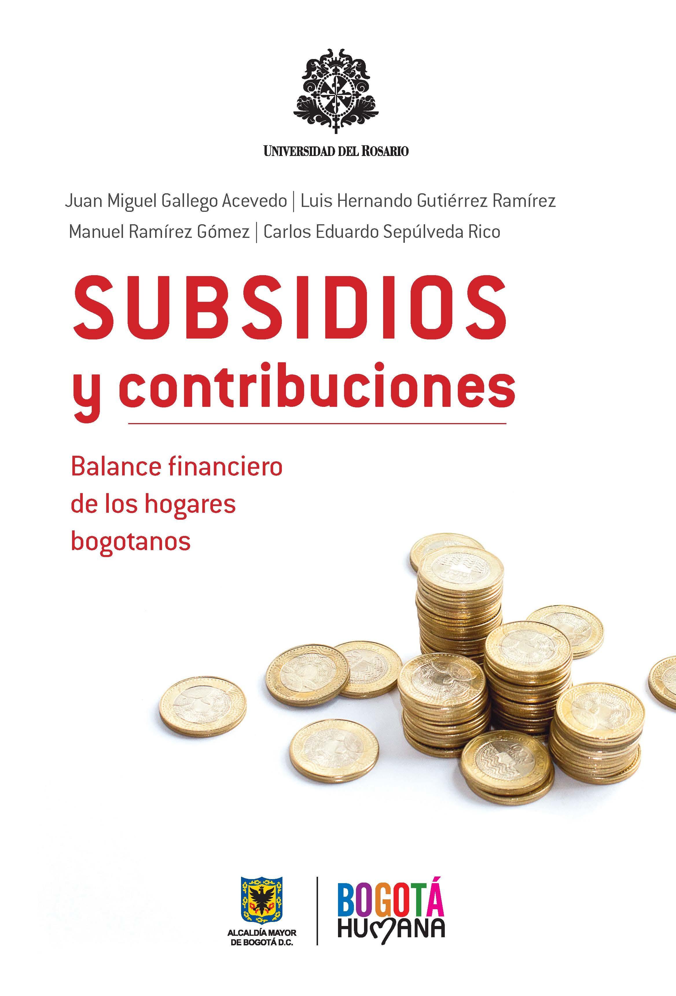 Subsidios y contribuciones. Balance financiero de los hogares bogotanos
