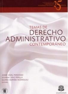 Temas de derecho administrativo contemporáneo