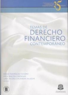 Temas de Derecho Financiero contemporáneo