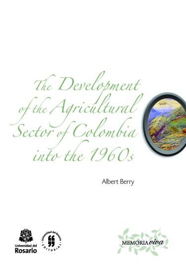 Desarrollo del sector agrario en Colombia en la década de 1960