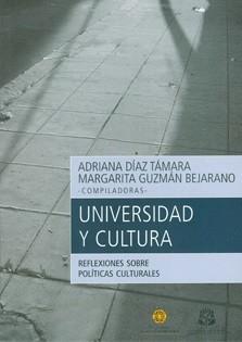 Universidad y cultura. Reflexiones sobre políticas culturales