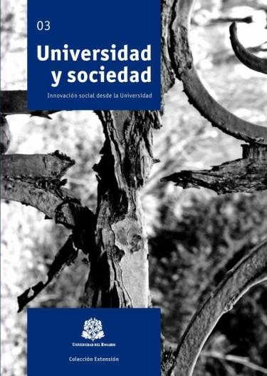 Universidad y sociedad. Innovación social desde la Universidad 03