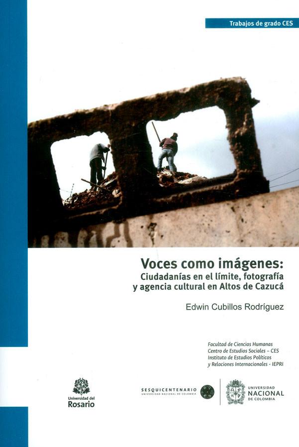 Voces como imágenes: ciudadanías en el límite, fotografía y agencia cultural en Altos de Cazucá