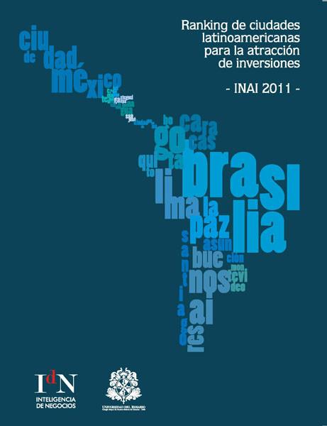 Ranking de ciudades latinoamericanas para la atracción de inversiones INAI 2011