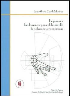 Ergonomía. Fundamentos para el desarrollo de soluciones ergonómicas