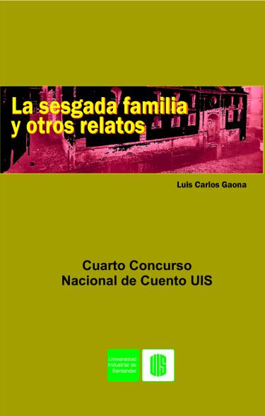 La sesgada familia y otros relatos