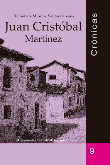 Crónicas: Juan Cristóbal Martínez