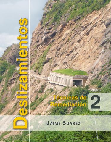 Deslizamientos. Técnicas de remediación, Vol. 2