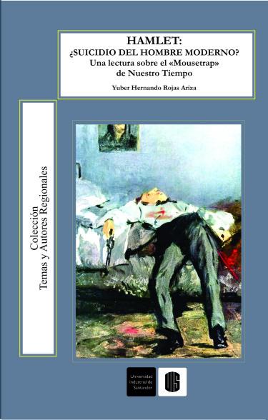 Hamlet: ¿suicidio del hombre moderno?
