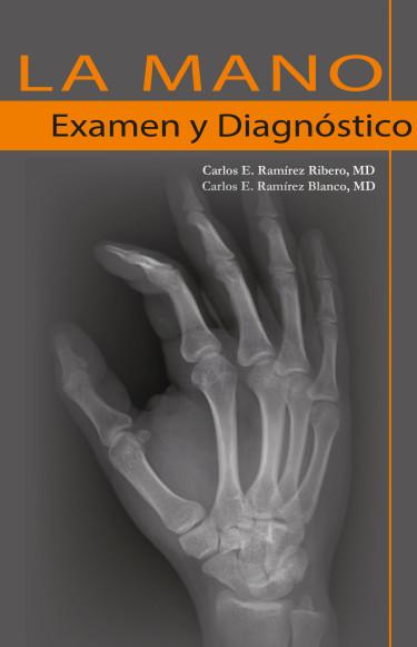 La mano: examen y diagnóstico