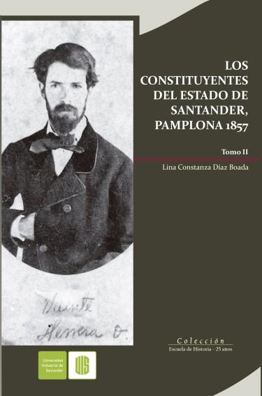 Los constituyentes del Estado de Santander, Pamplona 1857. Tomo II