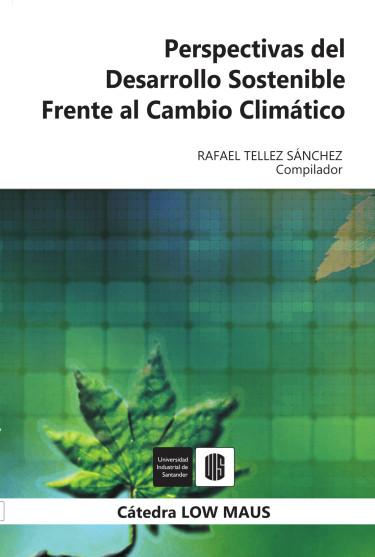 Perspectivas del desarrollo sostenible frente al cambio climático