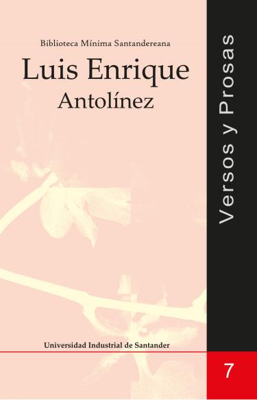 Versos y prosas: Luis Enrique Antolínez