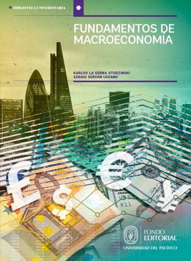Fundamentos de Macroeconomía: un enfoque didáctico aplicado a la realidad peruana