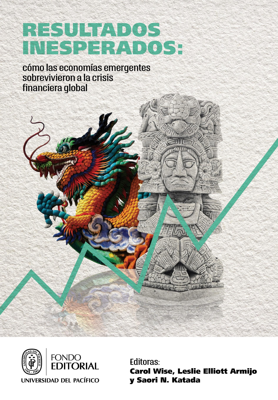 Resultados inesperados: como las economías emergentes sobrevivieron la crisis financiera global