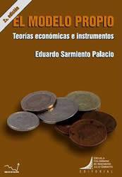 El modelo propio. Teorías económicas e instrumentos