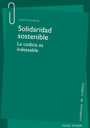 Solidaridad sostenible. La codicia es indeseable